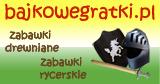 BajkoweGratki - zabawki drewniane, zabawki rycerskie, gry i mebelki dla dzieci